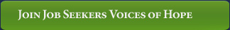 Join Job Seekers Voices of Hope